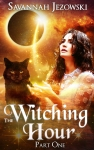 The Witching Hour Part One