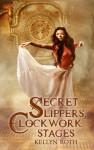 Secret Slippers Clockwork Stages_Internet Use