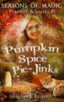Pumpkin Spice Pie-Jinks_INTERNET VERSION